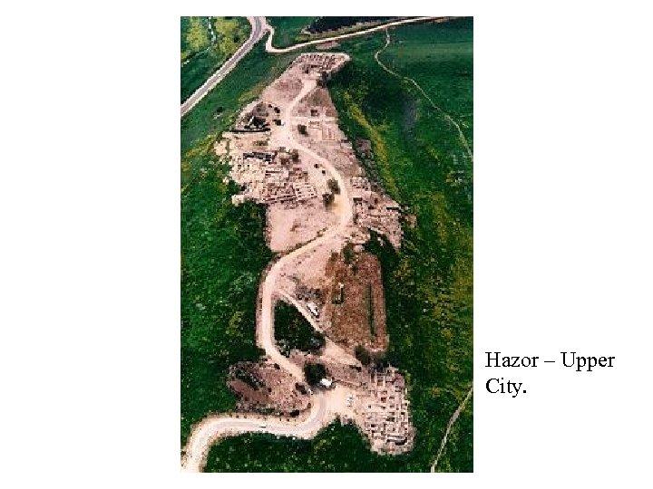Hazor – Upper City.