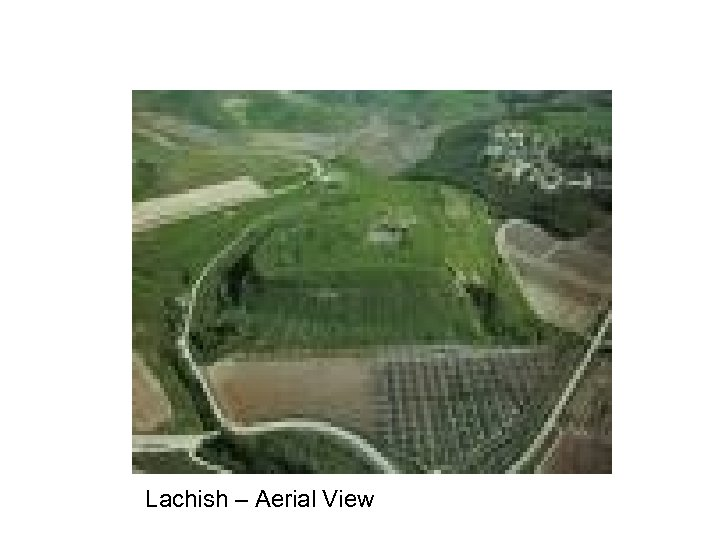 Lachish – Aerial View