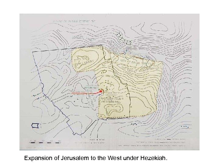 Expansion of Jerusalem to the West under Hezekiah.