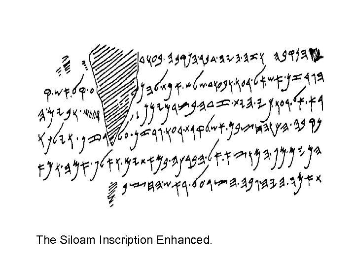 The Siloam Inscription Enhanced.