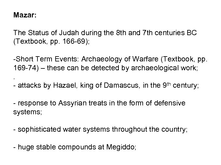 Mazar: The Status of Judah during the 8 th and 7 th centuries BC