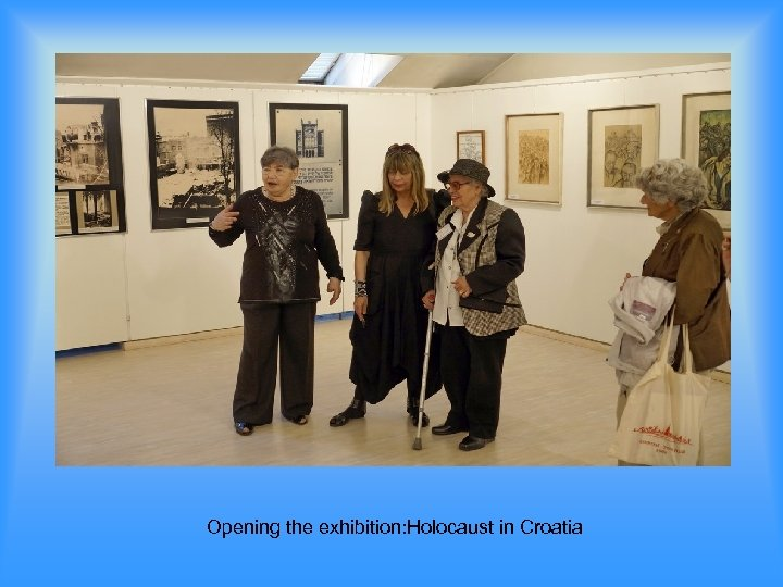 Opening the exhibition: Holocaust in Croatia
