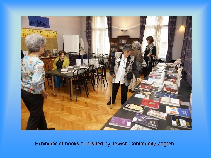 Exhibition of books published by Jewish Community Zagreb