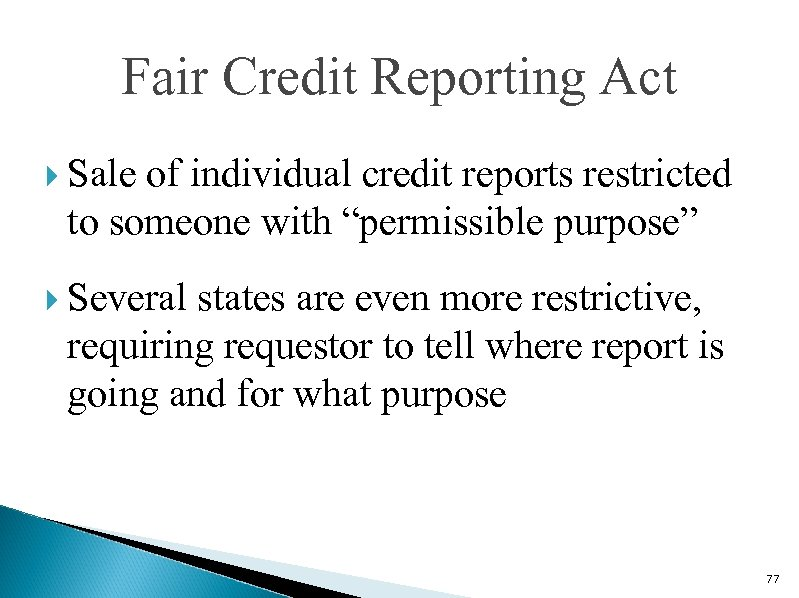 """Fair Credit Reporting Act Sale of individual credit reports restricted to someone with """"permissible"""