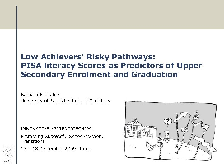 Low Achievers' Risky Pathways: PISA literacy Scores as Predictors of Upper Secondary Enrolment and