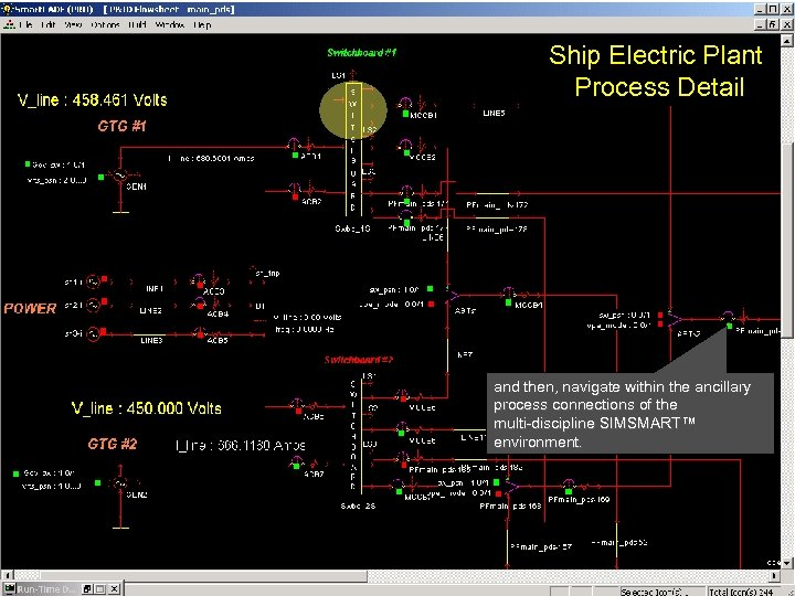 Ship Electric Plant Process Detail and then, navigate within the ancillary process connections of