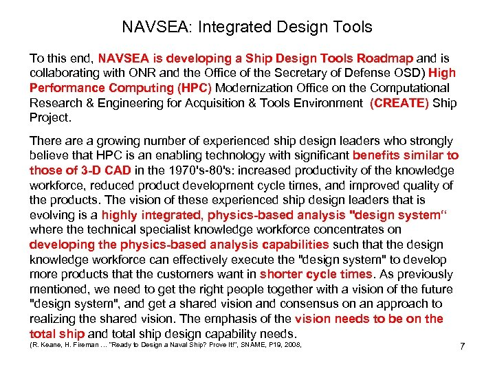 NAVSEA: Integrated Design Tools To this end, NAVSEA is developing a Ship Design Tools