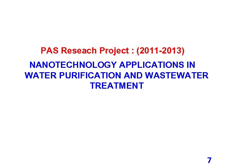 NANOTECHNOLOGY APPLICATIONS FOR WATER PURIFICATION AND
