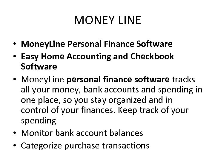 MONEY LINE • Money. Line Personal Finance Software • Easy Home Accounting and Checkbook