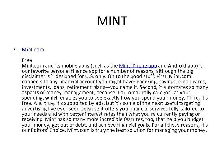 MINT • Mint. com Free Mint. com and its mobile apps (such as the