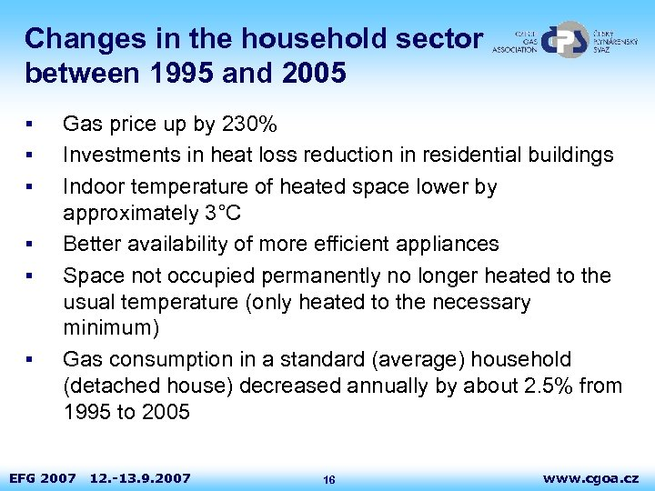 Changes in the household sector between 1995 and 2005 § § § Gas price