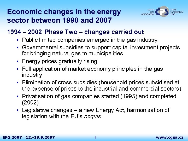 Economic changes in the energy sector between 1990 and 2007 1994 – 2002 Phase