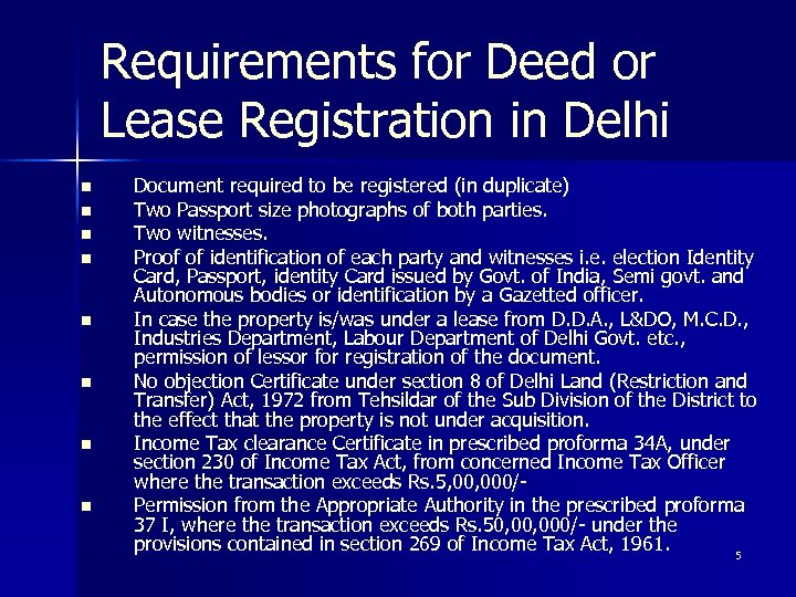 Requirements for Deed or Lease Registration in Delhi n n n n Document required