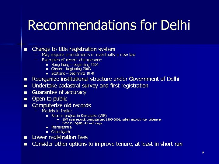 Recommendations for Delhi n Change to title registration system – May require amendments or