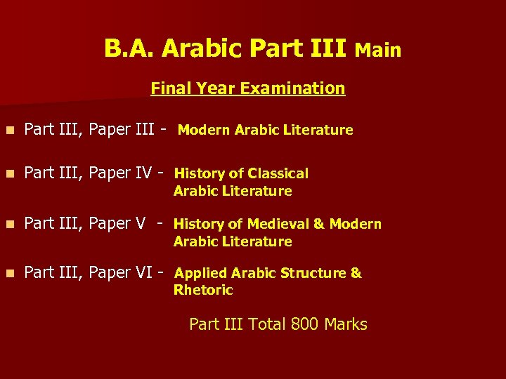 B. A. Arabic Part III Main Final Year Examination n Part III, Paper III