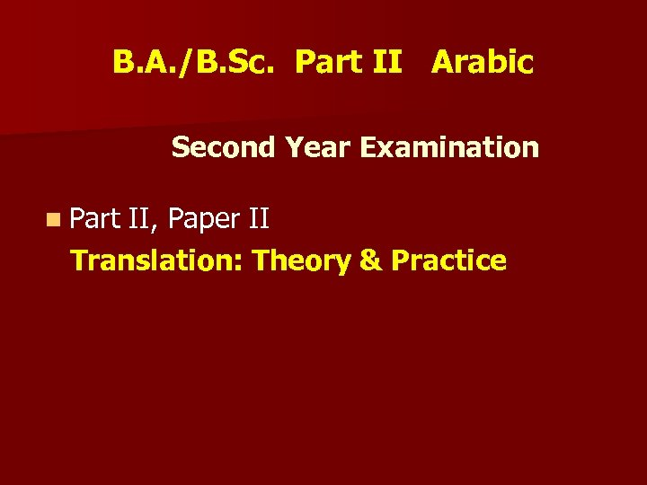 B. A. /B. Sc. Part II Arabic Second Year Examination n Part II, Paper