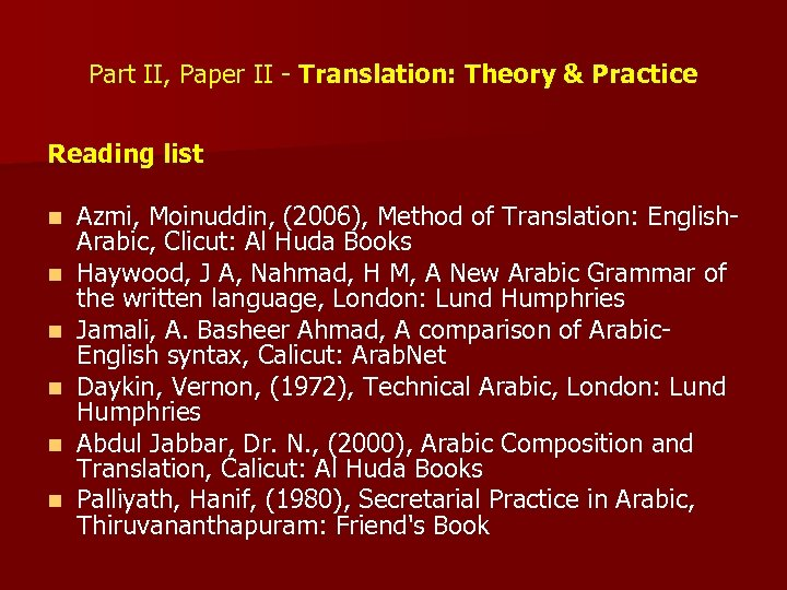 Part II, Paper II - Translation: Theory & Practice Reading list n n n