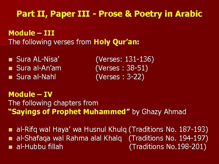 Part II, Paper III - Prose & Poetry in Arabic Module – III The