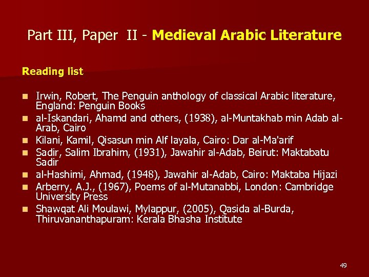 Part III, Paper II - Medieval Arabic Literature Reading list n n n n