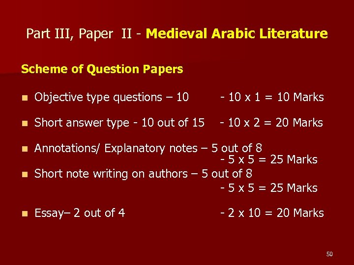 Part III, Paper II - Medieval Arabic Literature Scheme of Question Papers n Objective