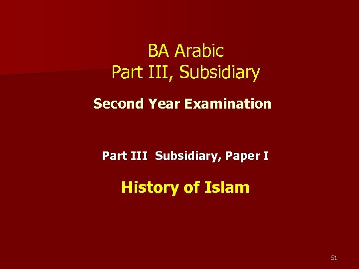 BA Arabic Part III, Subsidiary Second Year Examination Part III Subsidiary, Paper I History