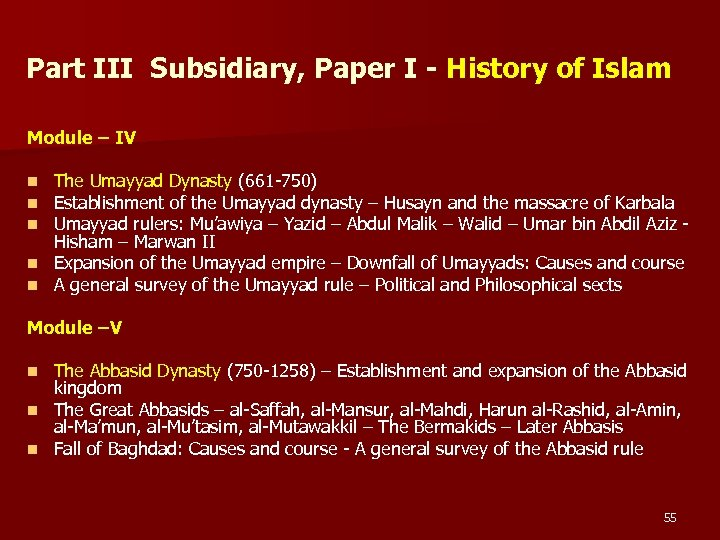 Part III Subsidiary, Paper I - History of Islam Module – IV The Umayyad