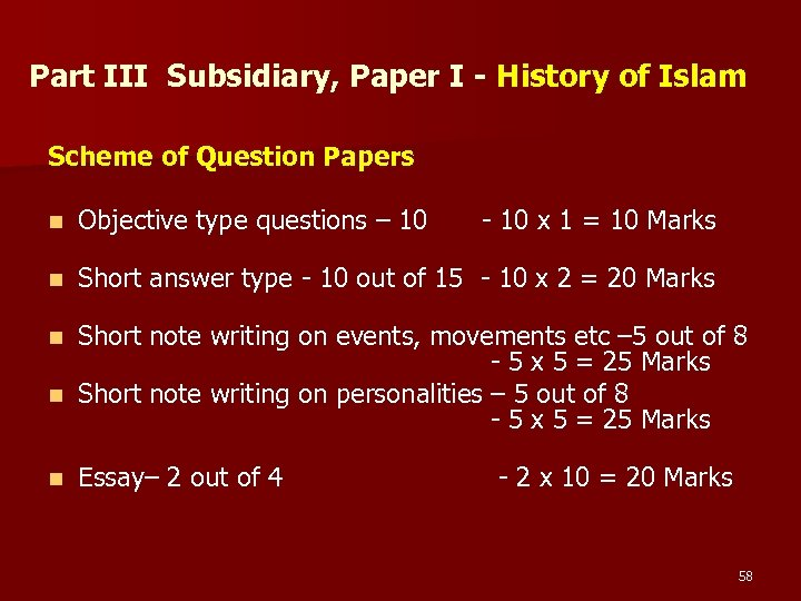 Part III Subsidiary, Paper I - History of Islam Scheme of Question Papers n