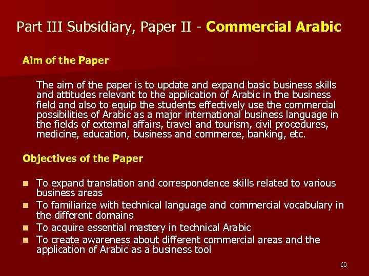 Part III Subsidiary, Paper II - Commercial Arabic Aim of the Paper The aim