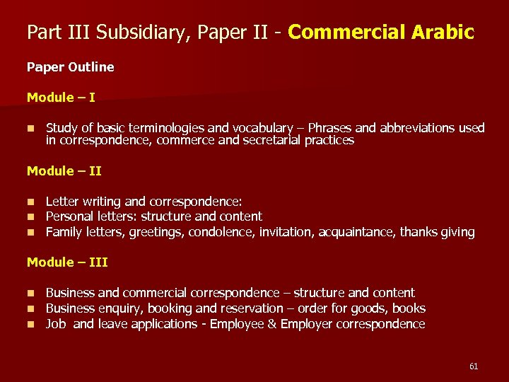 Part III Subsidiary, Paper II - Commercial Arabic Paper Outline Module – I n