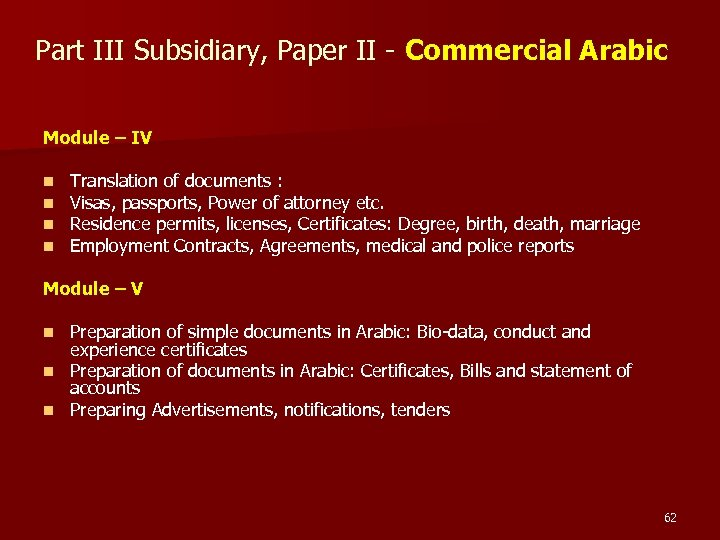 Part III Subsidiary, Paper II - Commercial Arabic Module – IV n n Translation