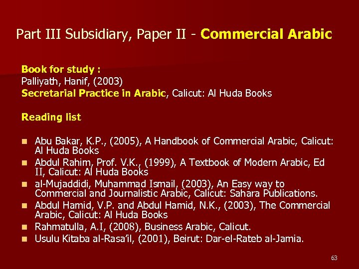 Part III Subsidiary, Paper II - Commercial Arabic Book for study : Palliyath, Hanif,