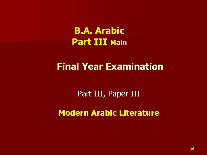 B. A. Arabic Part III Main Final Year Examination Part III, Paper III Modern