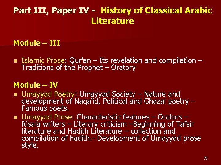 Part III, Paper IV - History of Classical Arabic Literature Module – III n