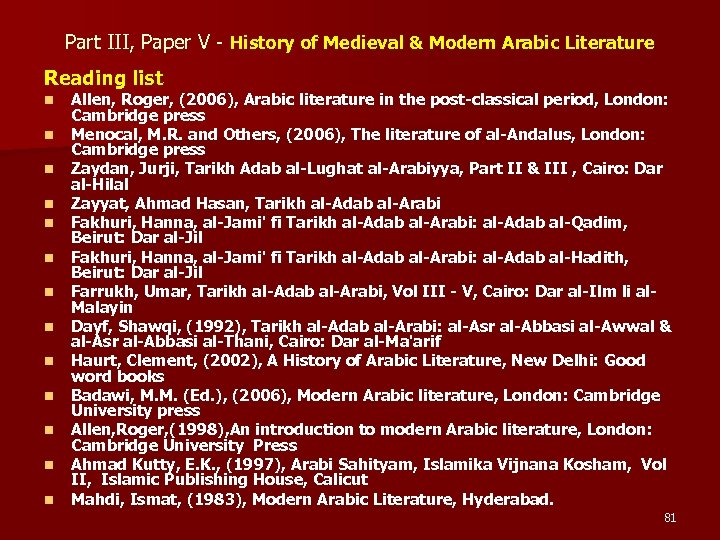 Part III, Paper V - History of Medieval & Modern Arabic Literature Reading list