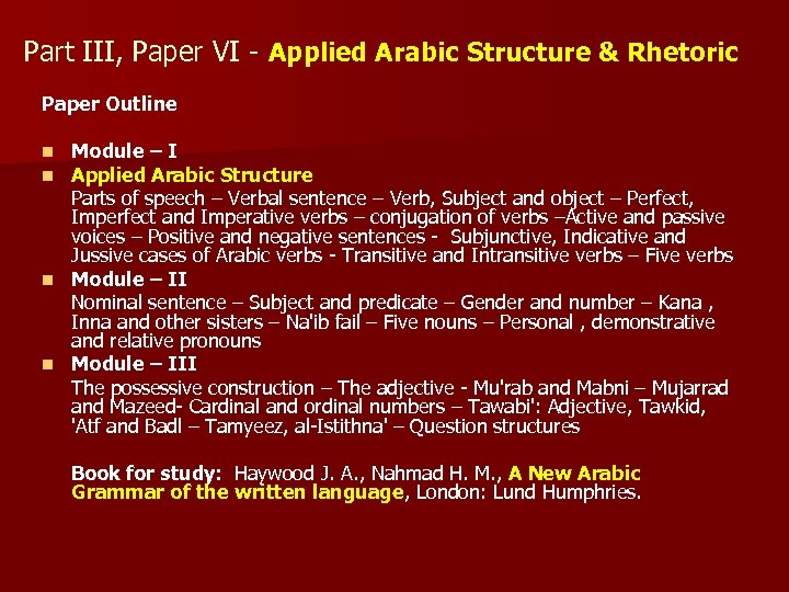 Part III, Paper VI - Applied Arabic Structure & Rhetoric Paper Outline Module –