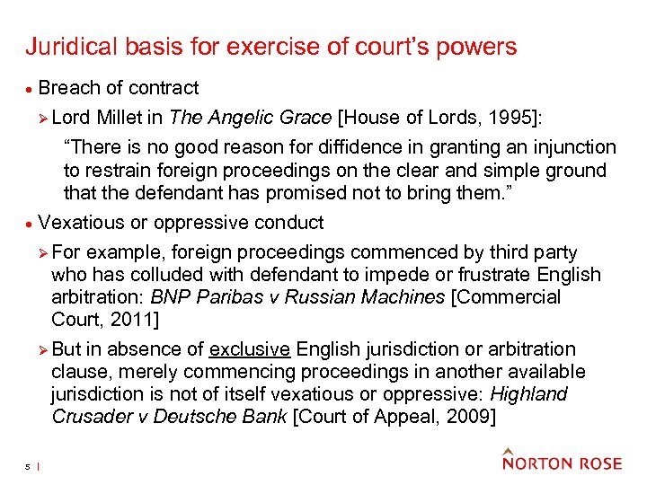 Juridical basis for exercise of court's powers · Breach of contract Ø Lord ·