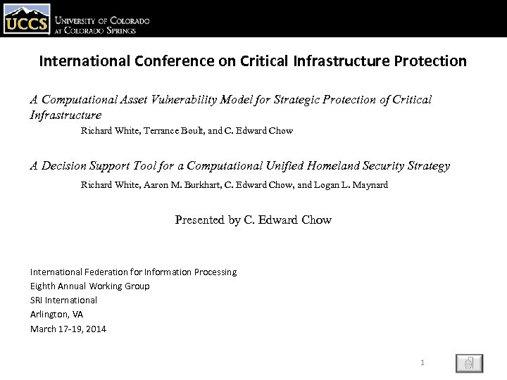 International Conference on Critical Infrastructure Protection A Computational Asset Vulnerability Model for Strategic Protection