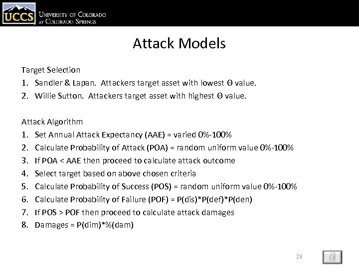 Attack Models Target Selection 1. Sandler & Lapan. Attackers target asset with lowest Θ