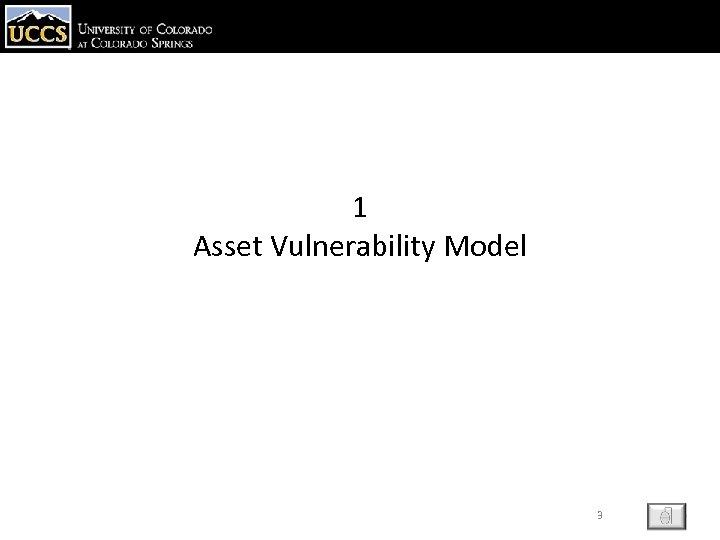 1 Asset Vulnerability Model 3 ESC