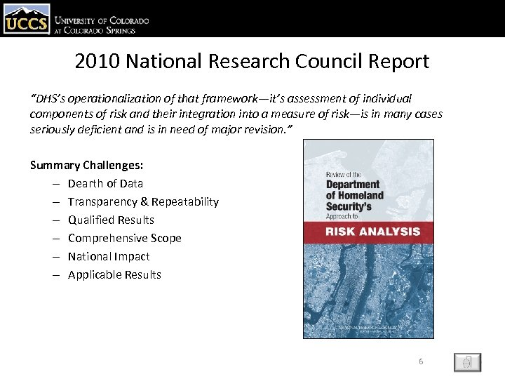 """2010 National Research Council Report """"DHS's operationalization of that framework—it's assessment of individual components"""