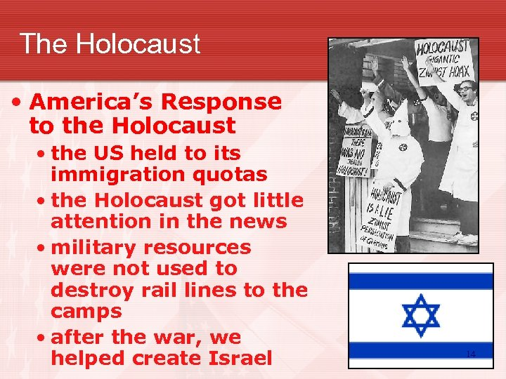 The Holocaust • America's Response to the Holocaust • the US held to its