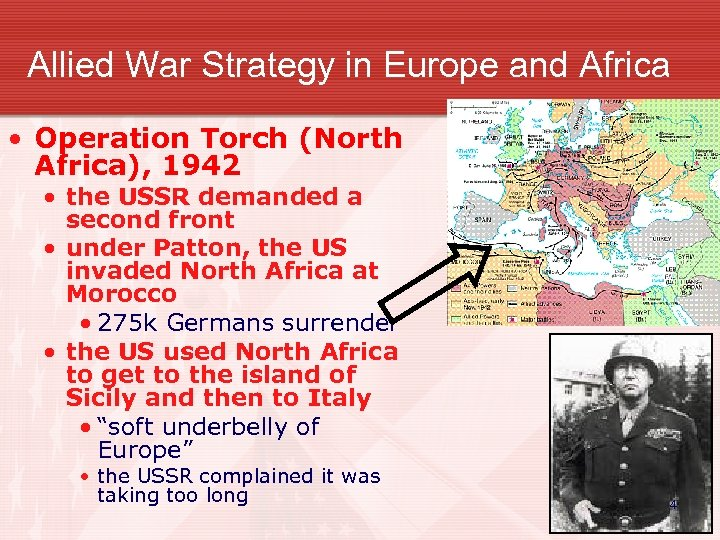 Allied War Strategy in Europe and Africa • Operation Torch (North Africa), 1942 •