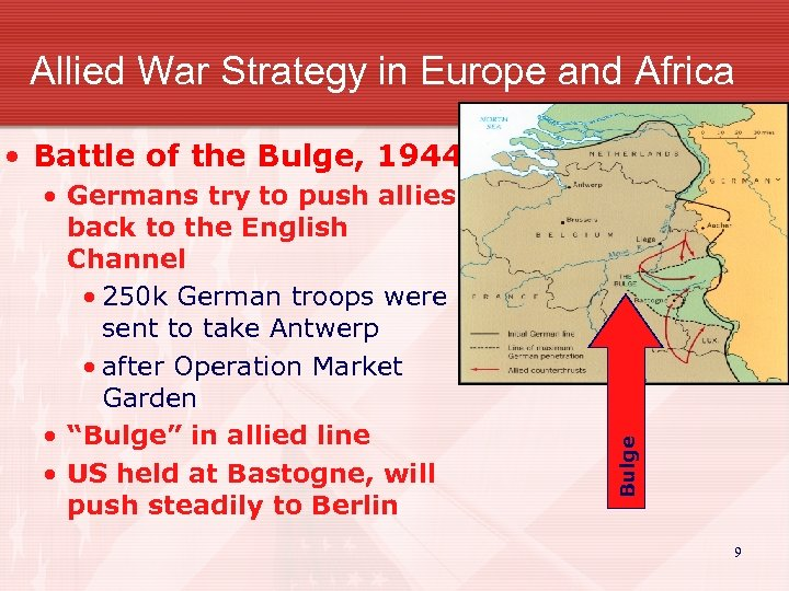 Allied War Strategy in Europe and Africa • Germans try to push allies back