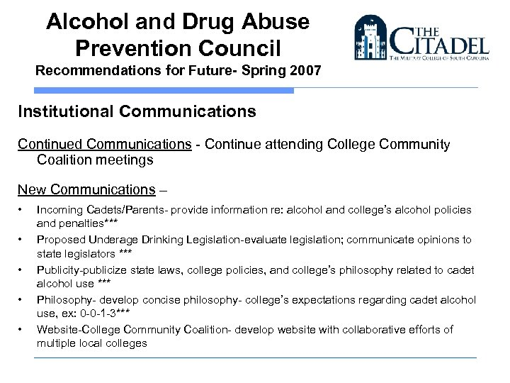 Alcohol and Drug Abuse Prevention Council Recommendations for Future- Spring 2007 Institutional Communications Continued
