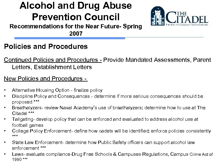 Alcohol and Drug Abuse Prevention Council Recommendations for the Near Future- Spring 2007 Policies