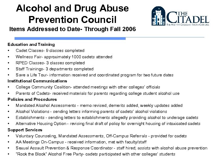 Alcohol and Drug Abuse Prevention Council Items Addressed to Date- Through Fall 2006 Education