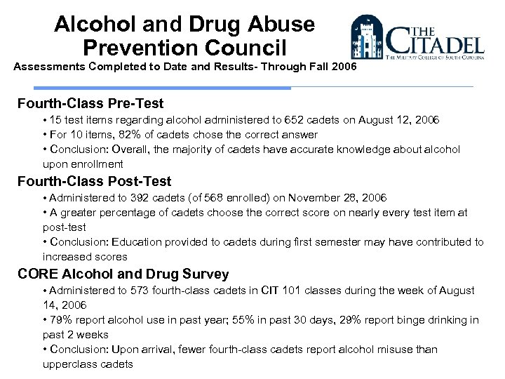 Alcohol and Drug Abuse Prevention Council Assessments Completed to Date and Results- Through Fall