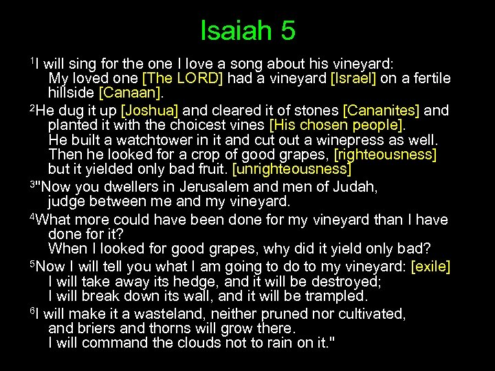 Isaiah 5 1 I will sing for the one I love a song about
