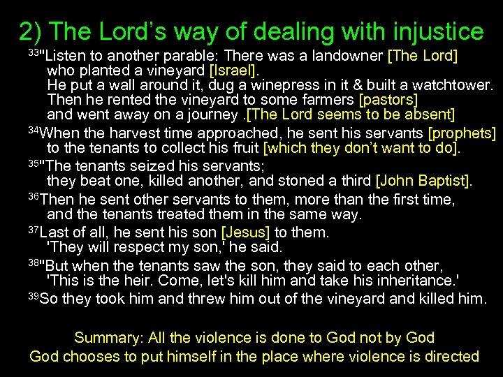 2) The Lord's way of dealing with injustice 33