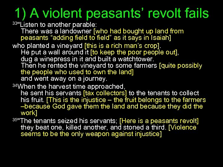 1) A violent peasants' revolt fails 33
